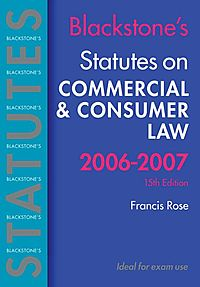 Blackstone's Statutes on Commercial & Consumer Law 2006-2007