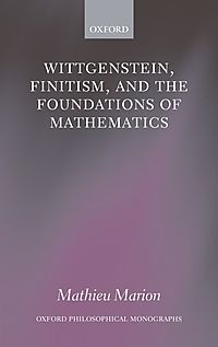 Wittgenstein, Finitism, and the Foundations of Mathematics