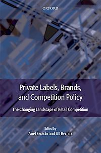 Private Labels, Brands, and Competition Policy