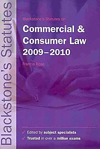 Blackstone's Statutes on Commercial & Consumer Law 2009-2010
