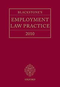 Blackstone's Employment Law Practice 2010