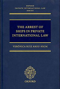 The Arrest of Ships in Private International Law