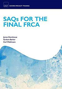Saqs for the Final Frca Examination