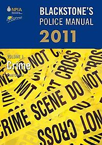 Blackstone's Police Manual 2011