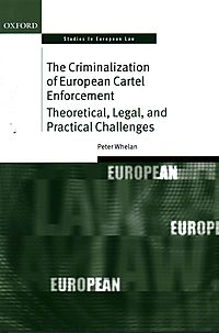 The Criminalization of European Cartel Enforcement