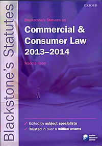Blackstone's Statutes on Commercial & Consumer Law 2013-2014