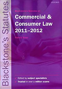 Blackstone's Statutes on Commercial & Consumer Law 2011-2012
