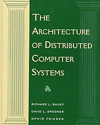 The Architecture of Distributed Computer Systems