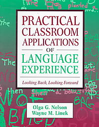Practical Classroom Applications of Language Experience