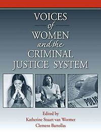Voices of Women from the Criminal Justice System