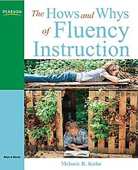 The Hows and Whys of Fluency Instruction