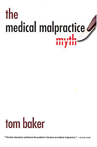 The Medical Malpractice Myth