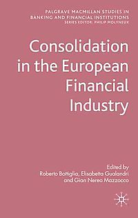 Consolidation in the European Financial Industry