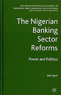 The Nigerian Banking Sector Reforms
