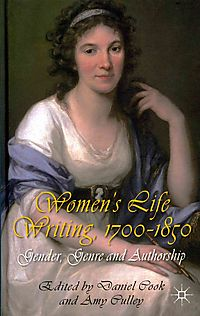 Women's Life Writing, 1700-1850