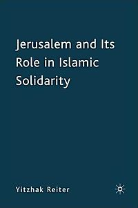 Jerusalem and Its Role in Islamic Solidarity