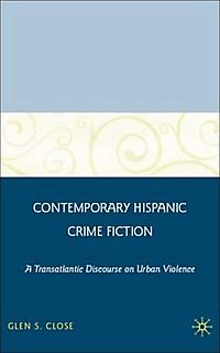 Contemporary Hispanic Crime Fiction