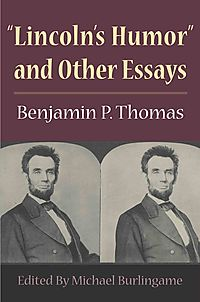 Lincoln's Humor and Other Essays