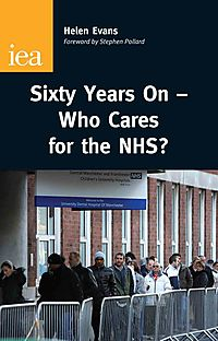 Sixty Years On-who Cares for the Nhs?