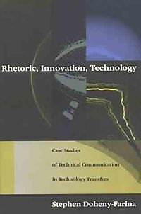 Rhetoric, Innovation, Technology
