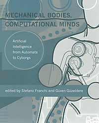 Mechanical Bodies, Computational Minds