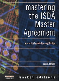 Mastering the Isda Master Agreement