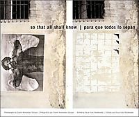 So That All Shall Know/Para Que Todos Lo Sepan