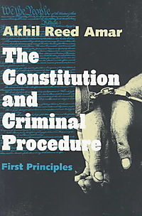 The Constitution and Criminal Procedure