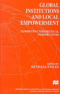Global Institutions and Local Empowerment