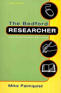 The Bedford Researcher + Documenting Sources in MLA Style 2009 Update