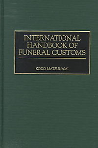 International Handbook of Funeral Customs