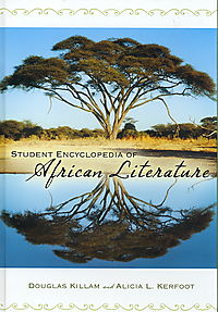 Student Encyclopedia of African Literature