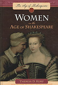 Women in the Age of Shakespeare