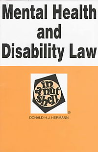 Mental Health and Disability Law in a Nutshell