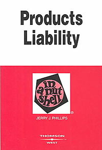 Products Liability in a Nutshell