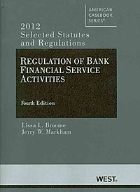 Regulation of Bank Financial Service Activities 2012