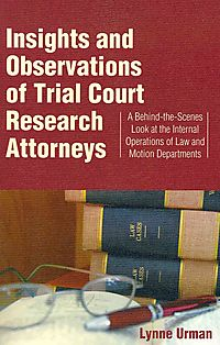 Insights and Observations of Trial Court Research Attorneys
