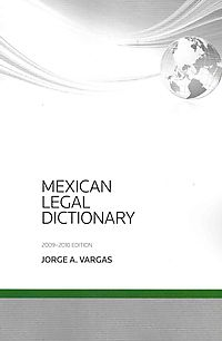 Mexican Legal Dictionary, 2009-2010
