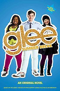 Glee Summer Break