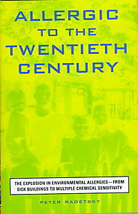 Allergic to the Twentieth Century