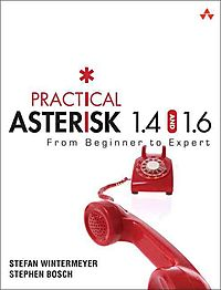 Practical Asterisk 1.4 and 1.6