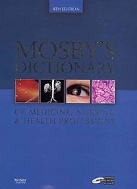 Exploring Medical Language / Mosby's Dictionary of Medicine, Nursing & Health Professions