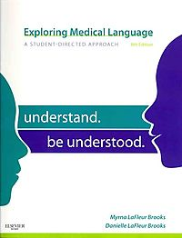 Exploring Medical Language + Mosby's Dictionary