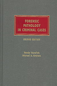 Forensic Pathology in Criminal Cases