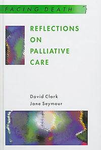 Reflections on Palliative Care