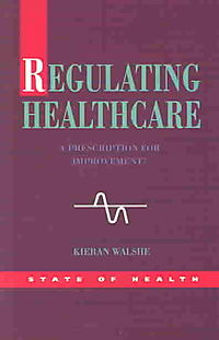 Regulating Healthcare