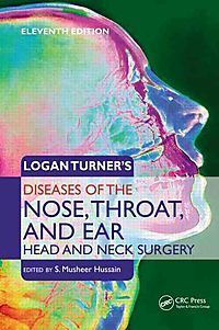 Logan Turner?s Diseases of the Nose, Throat and Ear