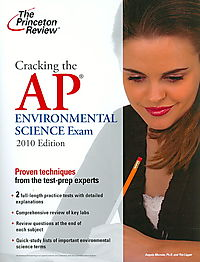 Cracking the Ap Environmental Science Exam 2010