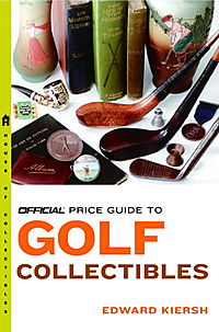 The Official Price Guide To Golf Collectibles