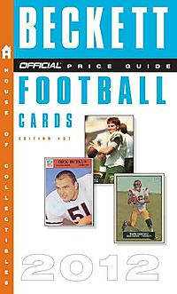 The Beckett Official Price Guide to Football Cards 2011